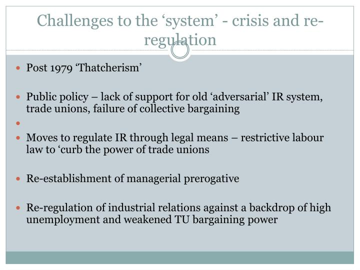 Challenges to the 'system' - crisis and re-regulation