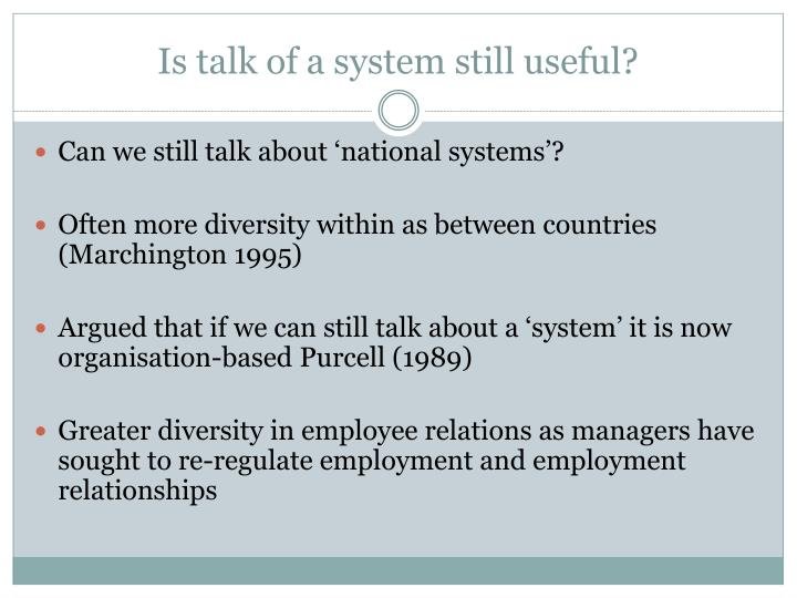Is talk of a system still useful?