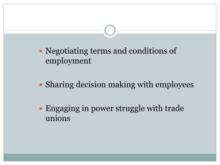 Negotiating terms and conditions of employment