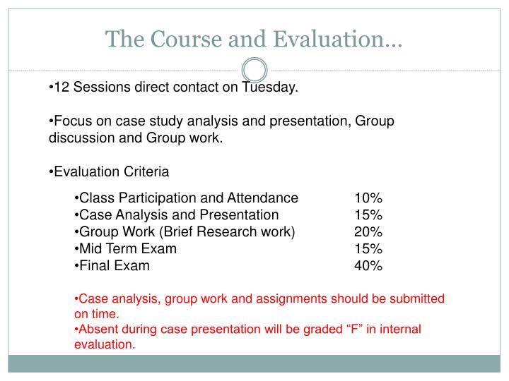 The Course and Evaluation…
