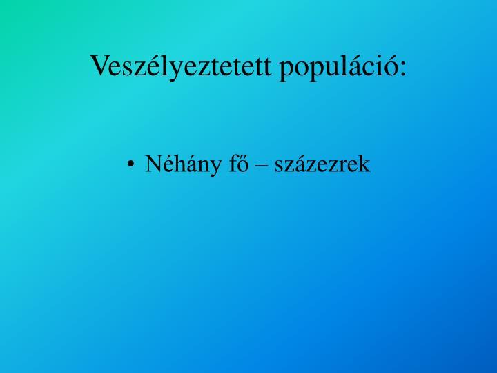Veszélyeztetett populáció:
