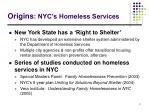 origins nyc s homeless services