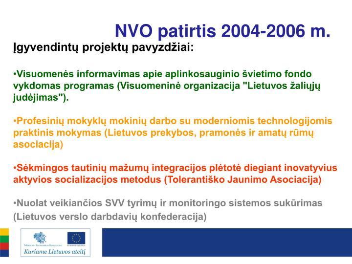 NVO patirtis 2004-2006 m.