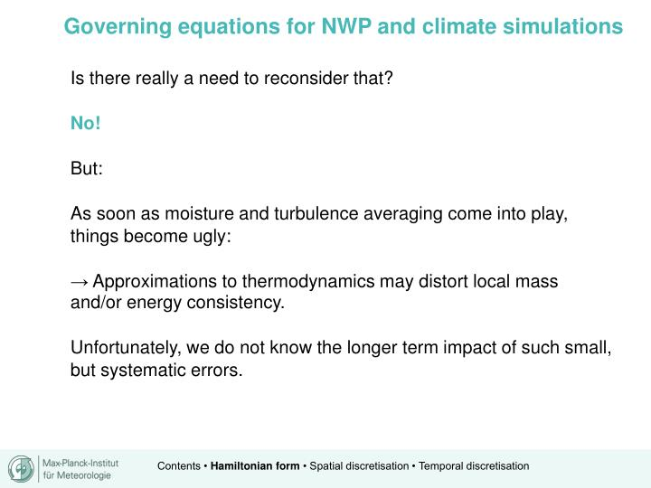 Governing equations for NWP and climate simulations
