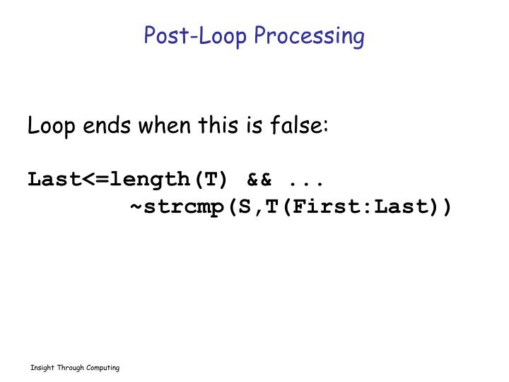 Post-Loop Processing