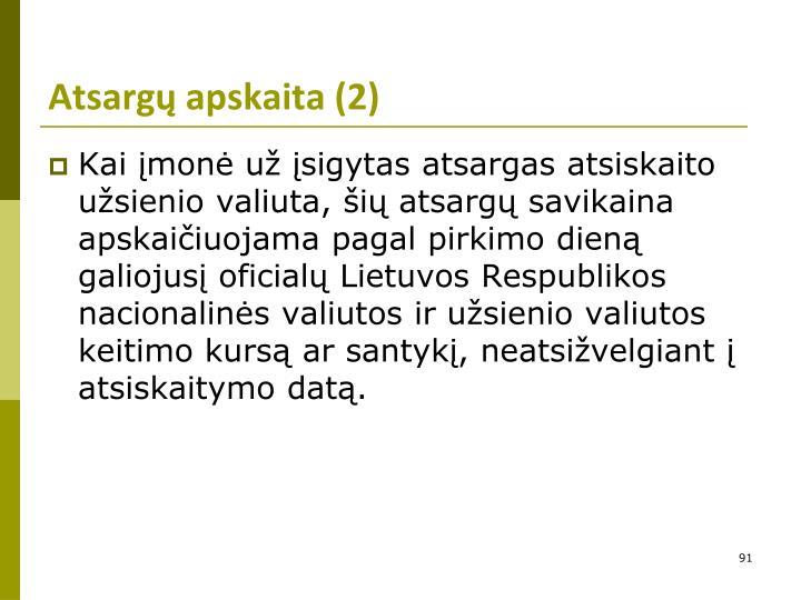 Atsargų apskaita (2)