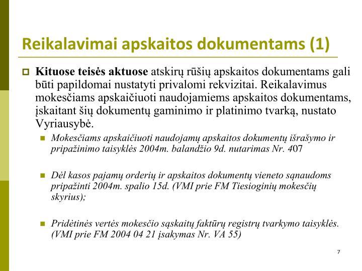 Reikalavimai apskaitos dokumentams (1)
