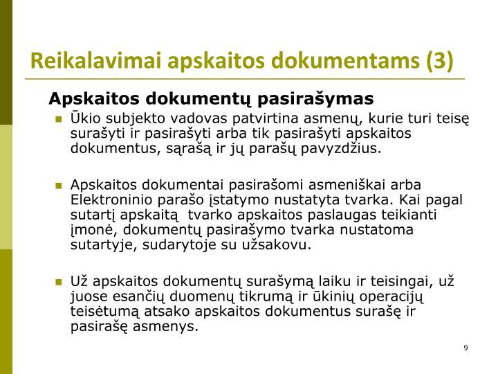 Reikalavimai apskaitos dokumentams (3)