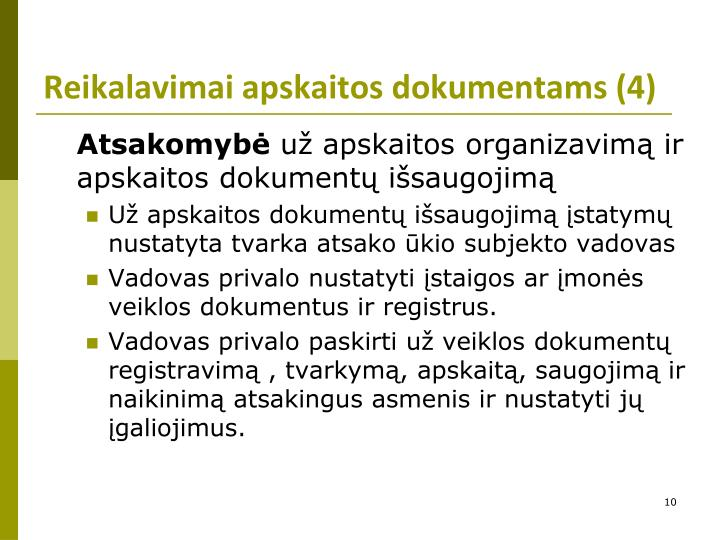 Reikalavimai apskaitos dokumentams (4)
