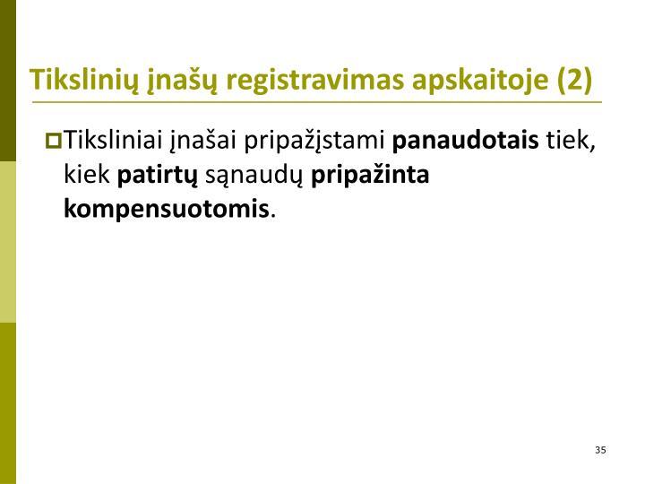 Tikslinių įnašų registravimas apskaitoje (2)