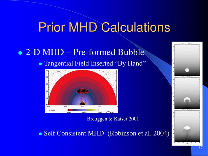 Prior MHD Calculations