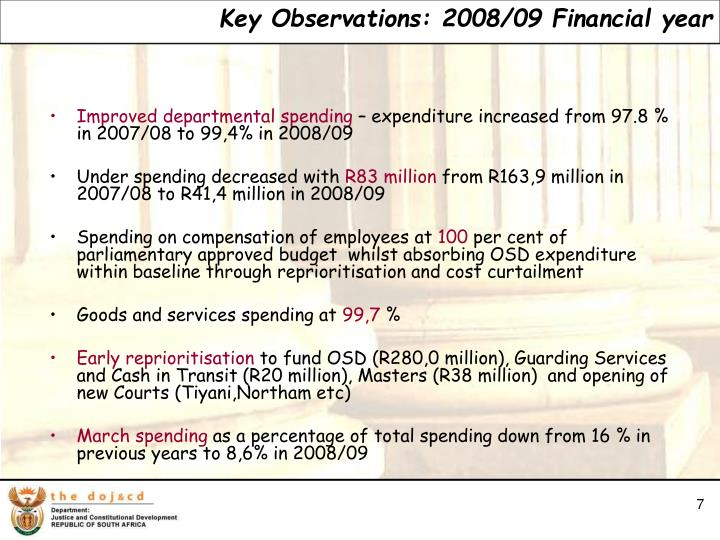 Key Observations: 2008/09 Financial year