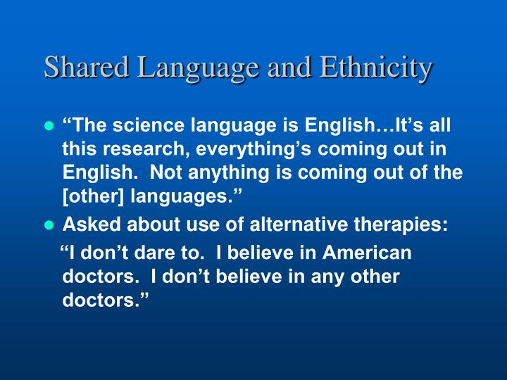 Shared Language and Ethnicity
