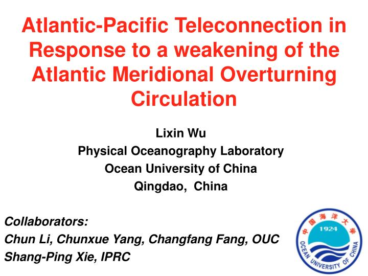 Atlantic-Pacific Teleconnection in Response to a weakening of the Atlantic Meridional Overturning Circulation