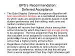 bps s recommendation deferred acceptance