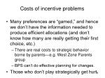 costs of incentive problems