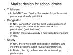 market design for school choice