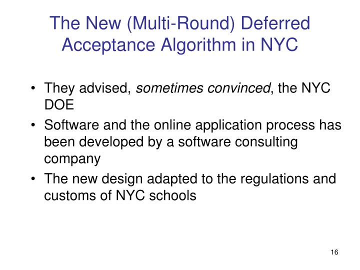 The New (Multi-Round) Deferred Acceptance Algorithm in NYC