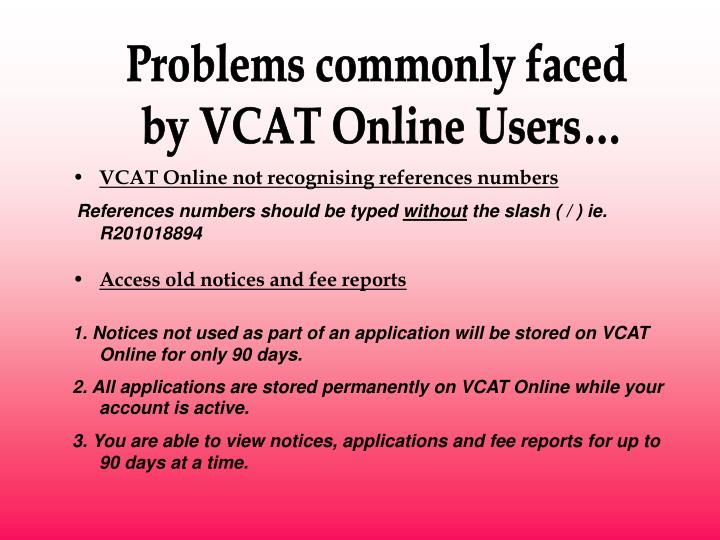 Problems commonly faced