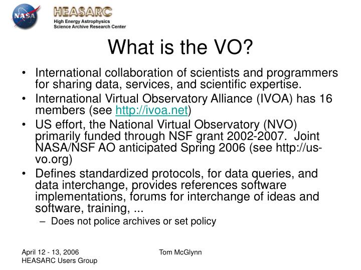 What is the VO?