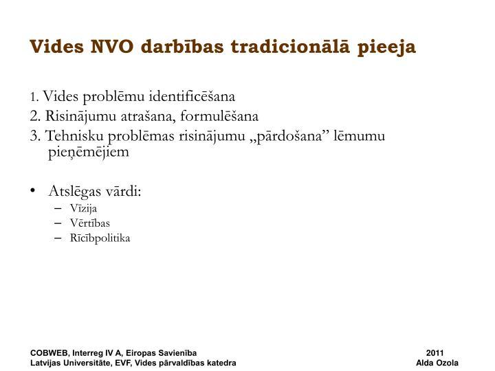 Vides NVO darbības tradicionālā pieeja