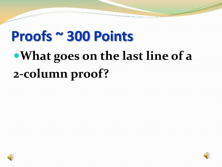 Proofs ~ 300 Points