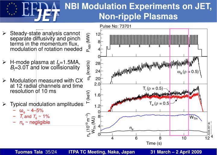 NBI Modulation Experiments on JET,