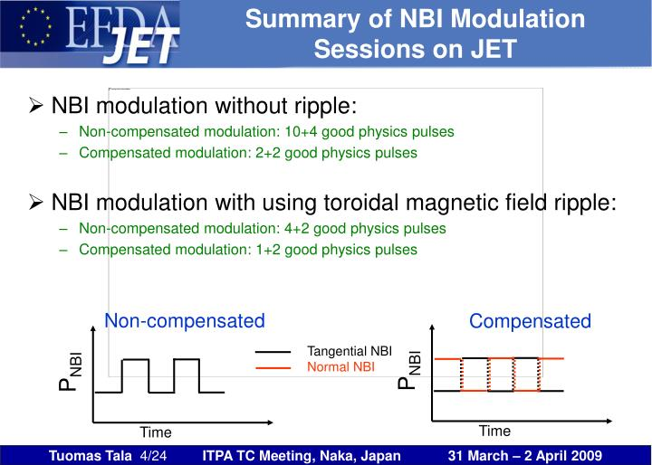 Summary of NBI Modulation Sessions on JET