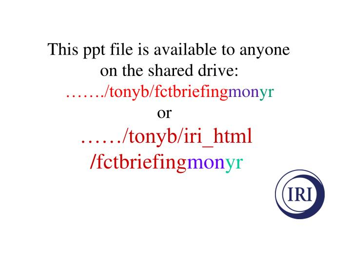 This ppt file is available to anyone