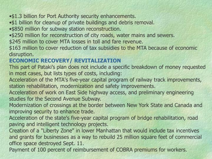 $1.3 billion for Port Authority security enhancements.
