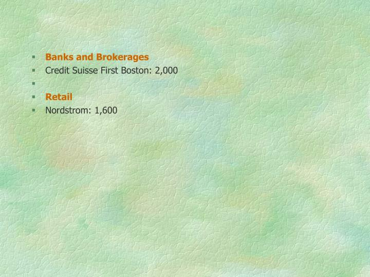 Banks and Brokerages