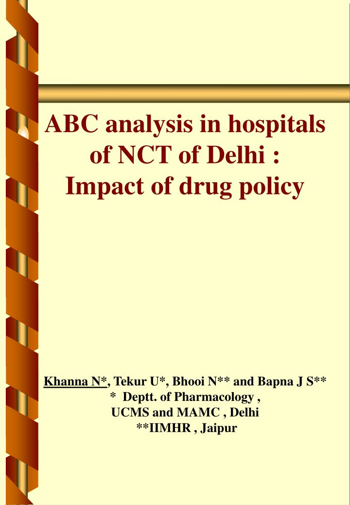 ABC analysis in hospitals of NCT of Delhi :