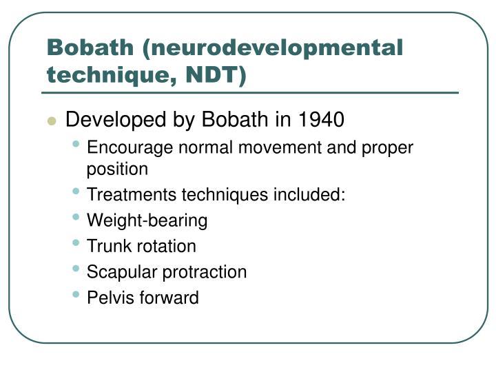 Bobath (neurodevelopmental technique, NDT)