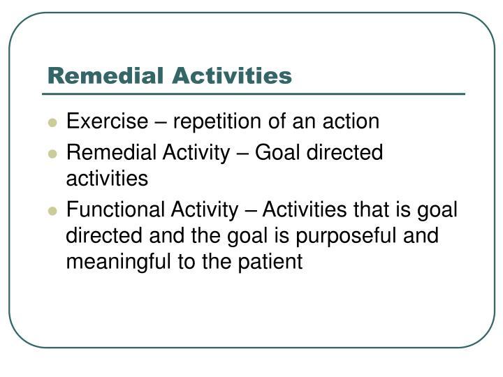 Remedial Activities