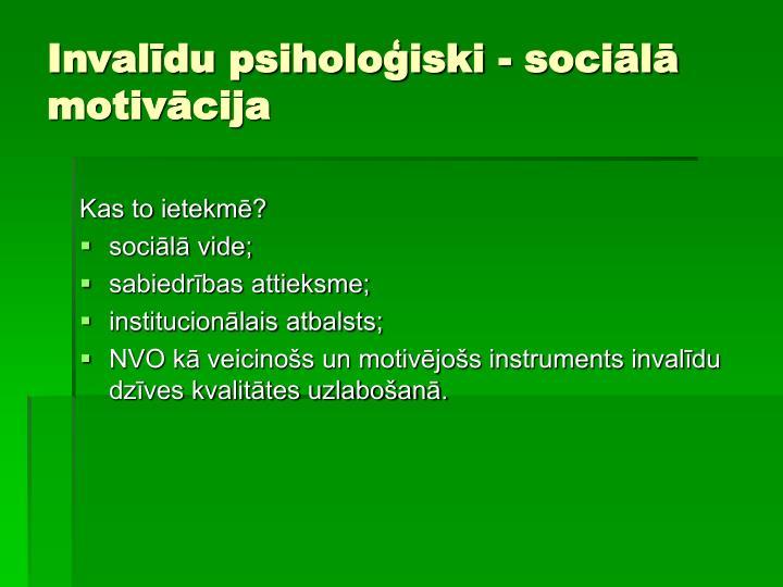 Invalīdu psiholoģiski - sociālā motivācija