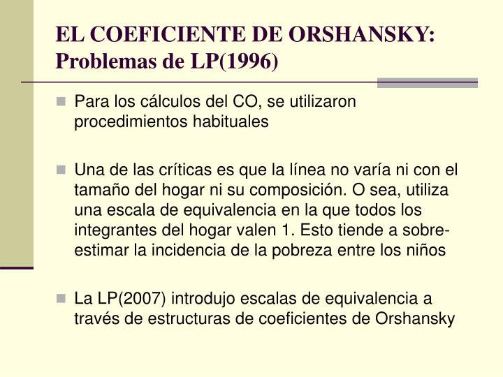 EL COEFICIENTE DE ORSHANSKY: Problemas de LP(1996)