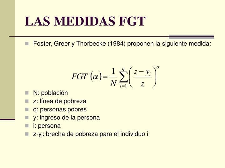 LAS MEDIDAS FGT