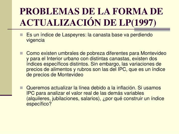 PROBLEMAS DE LA FORMA DE ACTUALIZACIÓN DE LP(1997)
