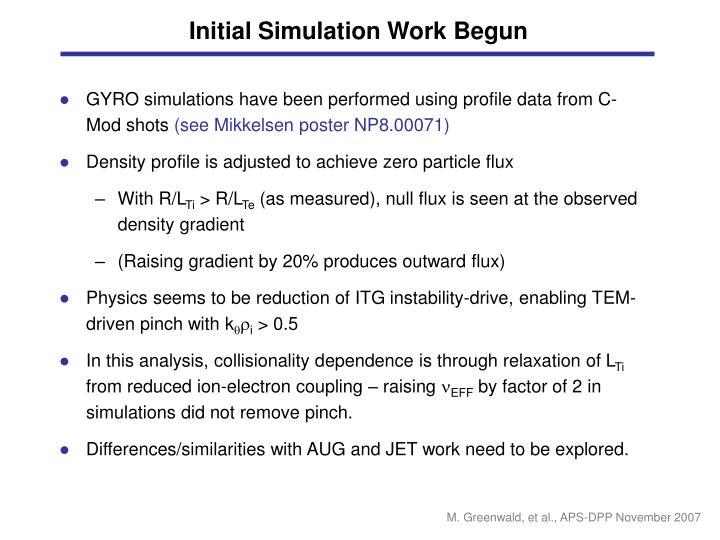 Initial Simulation Work Begun