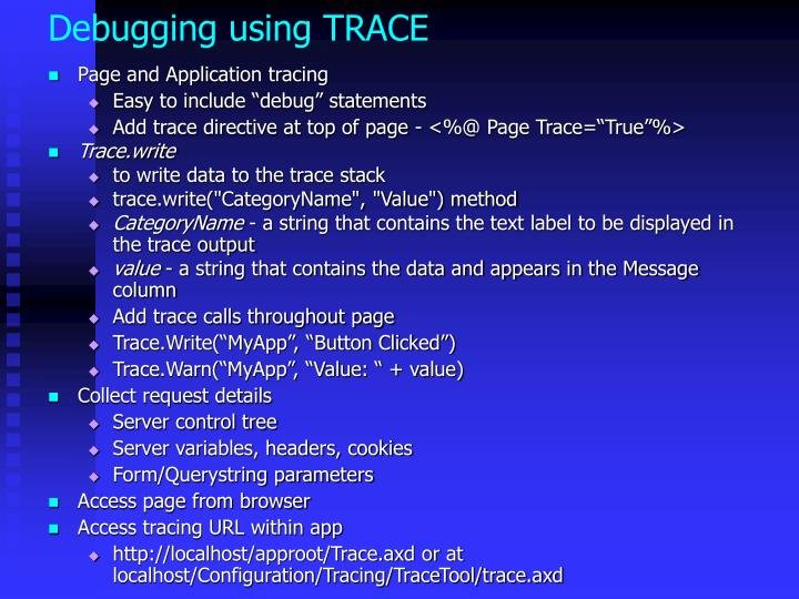 Debugging using TRACE