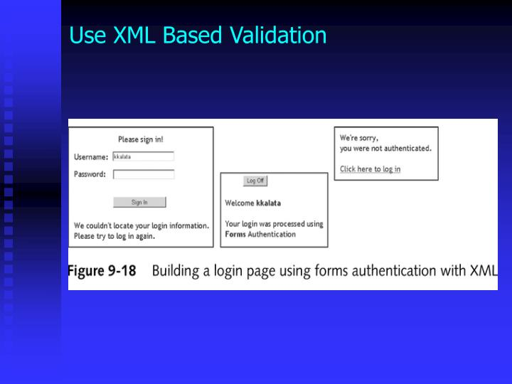 Use XML Based Validation