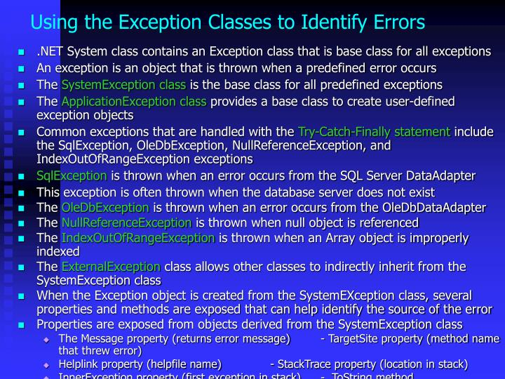 Using the Exception Classes to Identify Errors