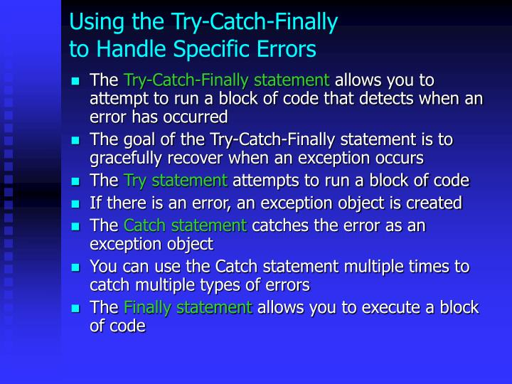 Using the Try-Catch-Finally