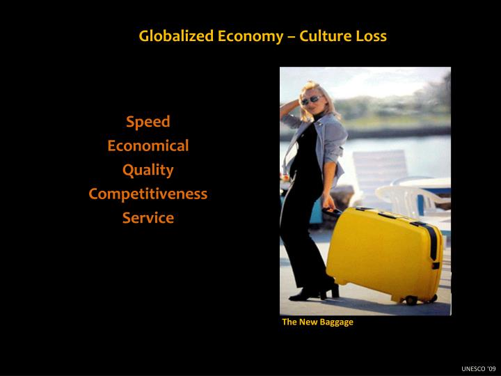 Globalized Economy – Culture Loss