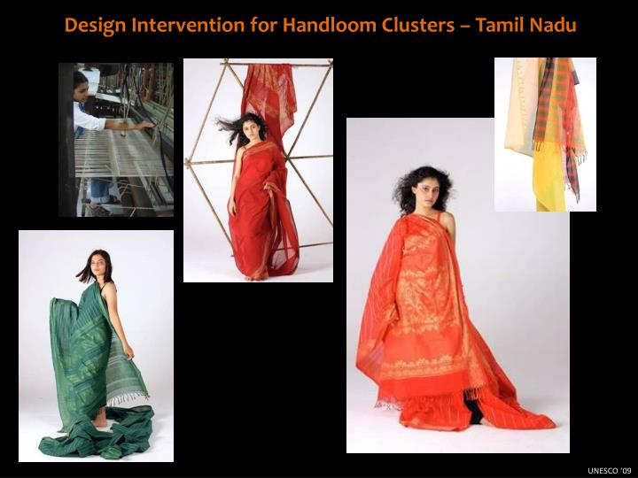 Design Intervention for Handloom Clusters – Tamil Nadu