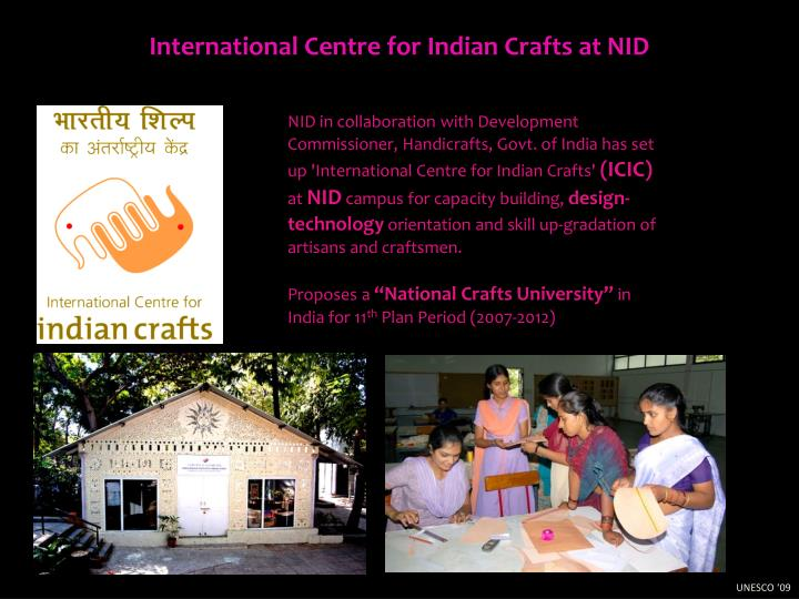 International Centre for Indian Crafts at NID