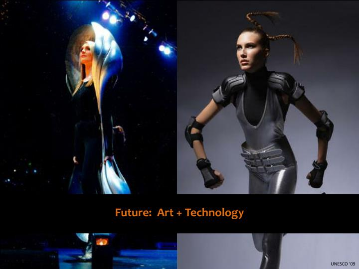 Future:  Art + Technology
