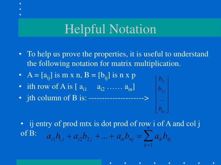 Helpful Notation