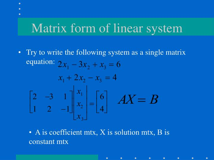 Matrix form of linear system