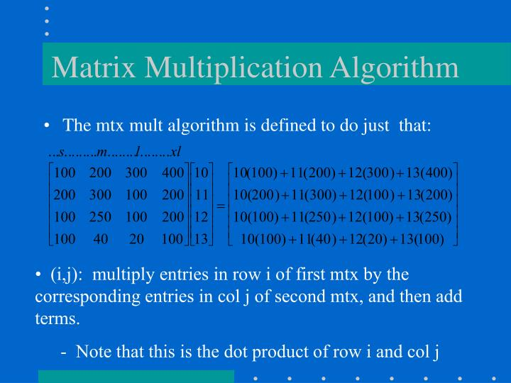 Matrix Multiplication Algorithm